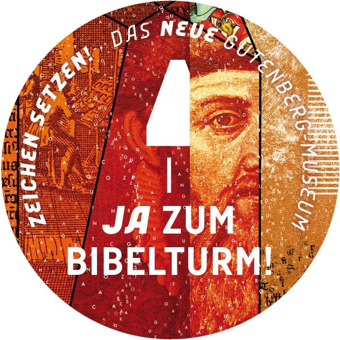 Ja zum Bibelturm! Zeichen setzen! das neue Gutenberg-Museum