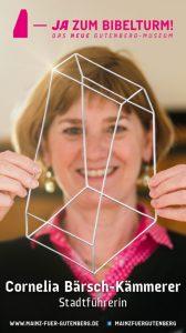 Cornelia Bärsch-Kämmerer (Gästeführerin in Mainz) sagt JA zum Bibelturm!
